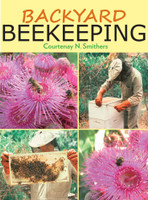 Backyard Beekeeping 2nd Ed