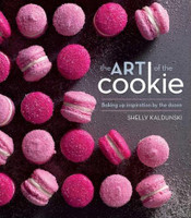 The Art of the Cookie : Baking Up Inspiration by the Dozen