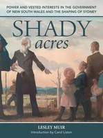 Shady Acres Politicians Developers and