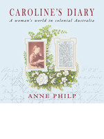 Carolines Diary A Womans World in Colonial