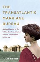 Transatlantic Marriage Bureau How to Find a