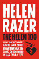 The Helen 100 How I took my waxer's advice and cured heartbreak by going on 100 dates in less than a year