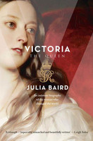Victoria: The Woman Who Made The Modern World (paperback)