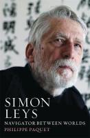 Simon Leys Navigator Between Worlds