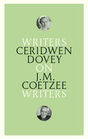 On JM Coetzee Writers on Writers