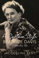 Certain Style Beatrice Davis, a literary life