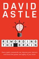 Rewarding the Brain The Brain Benefits of