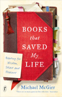 Books That Saved My Life Reading for Wisdom