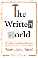 Written World How literature shaped history