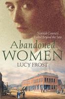 Abandoned Women Scottish Convicts Exiled