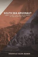 South Sea Argonaut James Colnett and the
