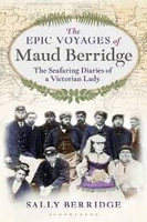 Epic Voyages of Maud Berridge The seafaring