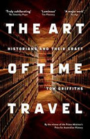 Art of Time Historians and Their Craft