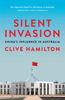 Silent Invasion China's Influence in Australia