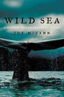 Wild Sea A History of the Southern Ocean