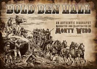Bold Ben Hall An Authentic Biography