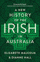 New History of the Irish in Australia A
