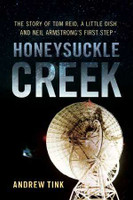Honeysuckle Creek The story of Tom Reid, a