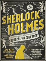 Sherlock Holmes The Australian Casekbook