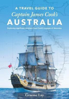 Travel Guide to Captain James Cooks Australia