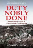 Duty Nobly Done An extraordinary account of 11