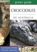 Green Guide to Crocodiles of Aust
