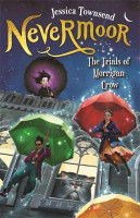 Nevermoor The Trials of Morrigan Crow
