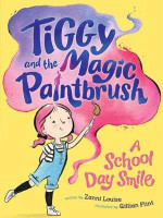 Tiggy and the Magic Paintbrush A School Day
