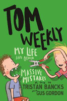 Tom Weekly 3 My Life and Other Massive