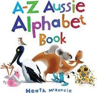 A - Z Aussie Alphabet Book