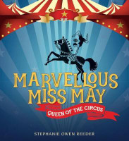 Marvellous Miss May Queen of the Circus
