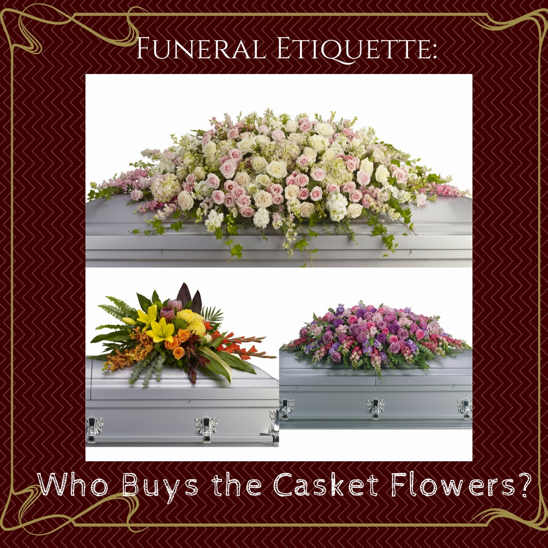 who buys the casket flowers