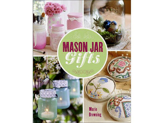 1-4547-0921-3 LARK BOOKS MASON JAR GIFTS BK