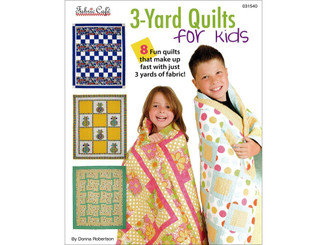 031540 FABRIC CAFE 3 YARD QUILTS FOR KIDS BK