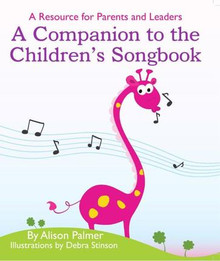 A Companion To The Children's Songbook *