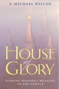 House of Glory: Finding Personal Meaning in the Temple (Paperback) *