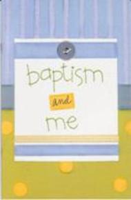 Baptism and Me, Boy (Paperback)