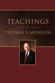 Teachings of Thomas S. Monson (Hardcover) *