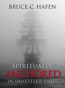 Spiritually Anchored In Unsettled Times (Hardcover) *