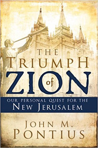 The Triumph of Zion: Our Personal Quest for the New Jerusalem - (Paperback) *