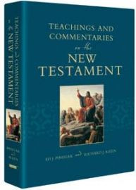 Teachings And Commentaries On The New Testament *