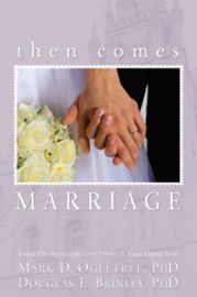 Then Comes Marriage (Paperback)