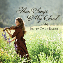 Then Sings My Soul (CD) *