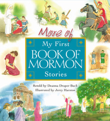 More of My First Book of Mormon Stories (Board Book) *