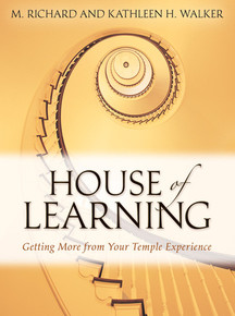 House of Learning: Getting More from Your Temple Experience ( Paper Back)