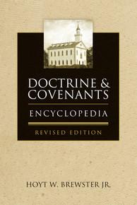 Doctrine & Covenants Encyclopedia (Paperback) Revised Edition