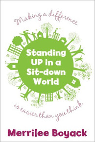 Standing Up in a Sit-Down World (Paperback)