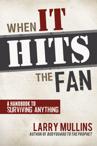 When It Hits the Fan: A Handbook to Surviving Anything - Paperback""