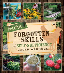 More Forgotten Skills of Self-Sufficiency - Paperback *
