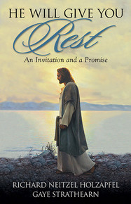 He Will Give You Rest: An Invitation and a Promise (Hardcover) *
